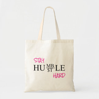 STAY HUMBLE HUSTLE HARD TOTE BAG