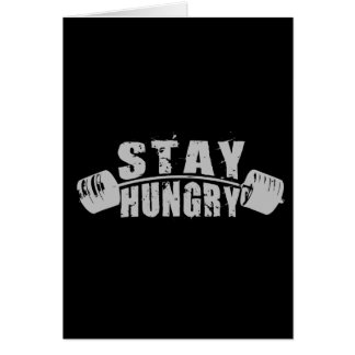 Stay Hungry - Bodybuilding Workout Motivational Card