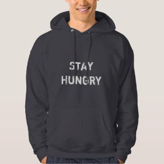 STAY HUNGRY Hoody