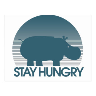 Stay Hungry Post Cards