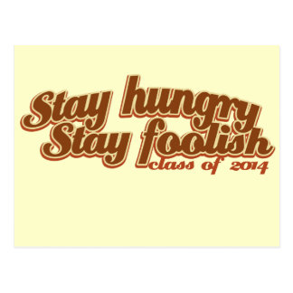 Stay Hungry Stay Foolish Class of 2014 Postcard