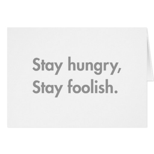 stay-hungry-stay-foolish-fut-gray.png cards