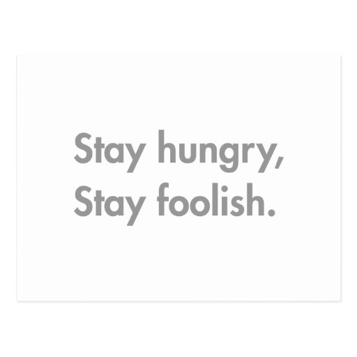 stay-hungry-stay-foolish-fut-gray.png post cards