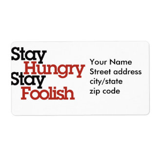 Stay Hungry Stay Foolish Shipping Label