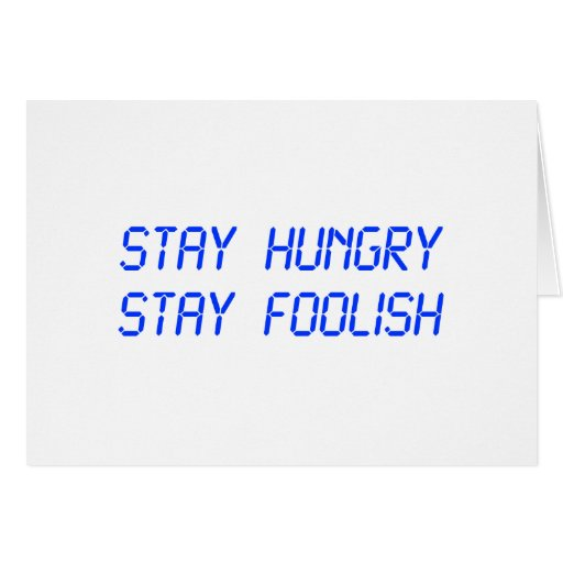 stay-hungry-stay-foolish-lcd-blue.png card