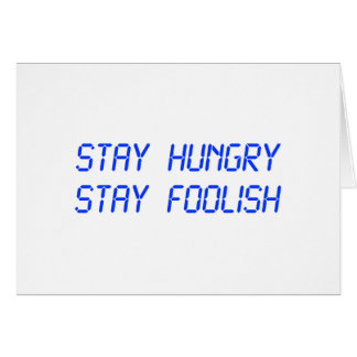 stay-hungry-stay-foolish-lcd-blue.png greeting card