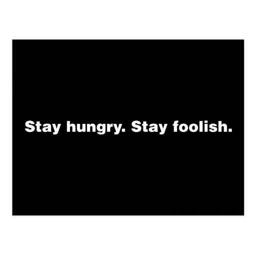 Stay Hungry. Stay Foolish. Postcards