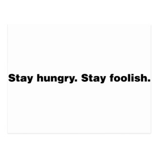 Stay Hungry. Stay Foolish. Postcard