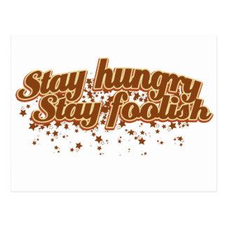 Stay hungry Stay foolish Postcard
