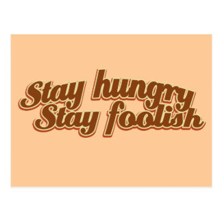 Stay Hungry Stay Foolish Postcard