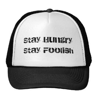 stay hungry stay foolish steve jobs apple hat