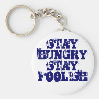 STAY HUNGRY STAY FOOLISH STEVE JOBS APPLE KEYCHAIN