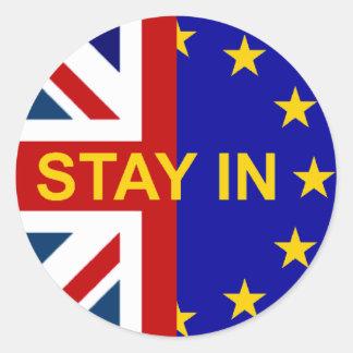 Stay IN! Round Sticker