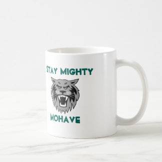 Stay Mighty! Coffee Mug