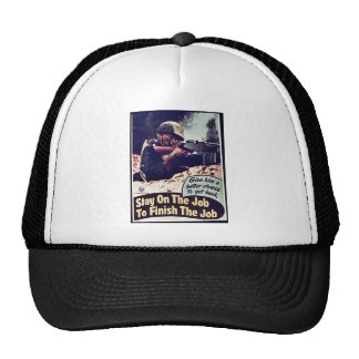 Stay On The Job To Finish The Job Trucker Hat