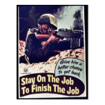 Stay On The Job To Finish The Job Postcard