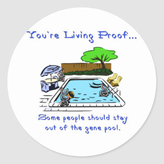 Stay Out of the Gene Pool Round Sticker