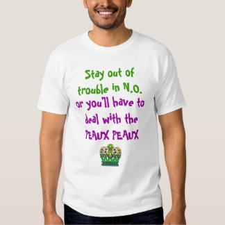 Stay out of trouble in N.O. MARDI GRAS Tee Shirt