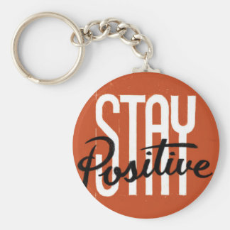 Stay Positive Basic Round Button Key Ring