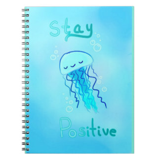 Stay Positive Jellyfish Notebook