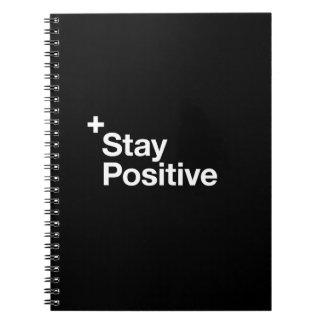 Stay positive - Motivational Spiral Notebooks