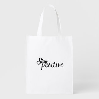 Stay positive reusable grocery bag