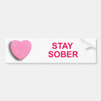 STAY SOBER CANDY HEART BUMPER STICKER