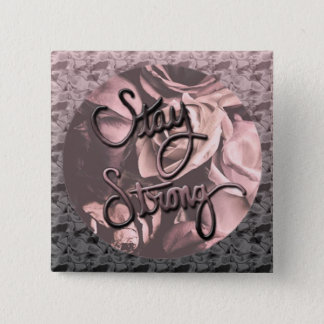 Stay Strong 15 Cm Square Badge