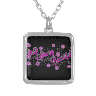 Stay Strong Beautiful Necklace Pendants