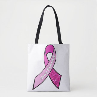 Stay Strong Breast Cancer Ribbon Tote Bag