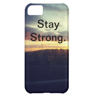 Stay Strong iPhone 5C Case