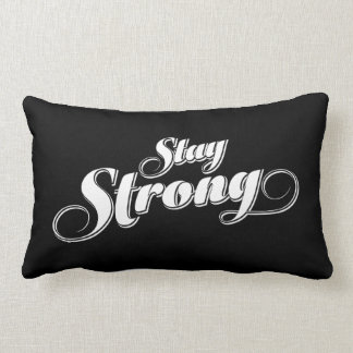 Stay Strong Encouraging quote Lumbar Pillow Throw Cushions