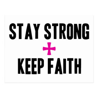 Stay Strong + Keep Faith Postcard