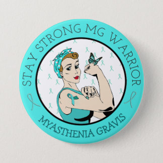 Stay Strong Myasthenia Gravis Warrior Button