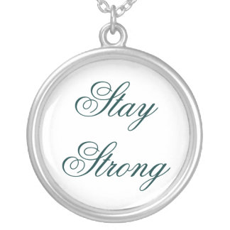 Stay Strong Custom Necklace