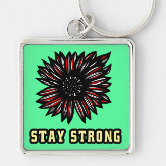 """Stay Strong"" Premium Keychain"