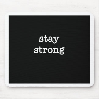 Stay Strong Products Mouse Mat