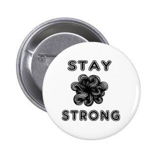 """""""Stay Strong"""" Round Button"""