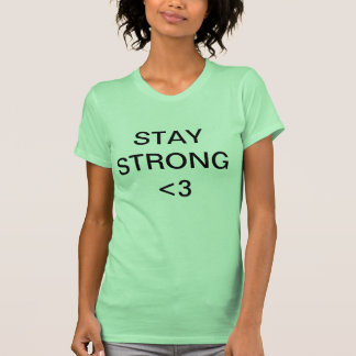 STAY STRONG TEES