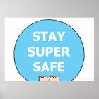 "STAY SUPER SAFE (headshot) 28 x 20"" Value Poster"