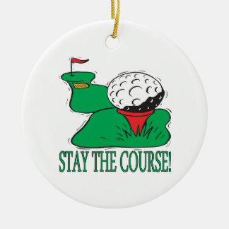 Stay The Course Christmas Ornament