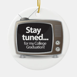 Stay Tuned for my College Graduation Christmas Ornament