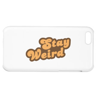 Stay Weird iPhone 5C Cover