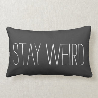 Stay Weird Pillow Throw Cushion