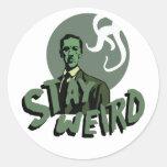 Stay Weird Round Sticker
