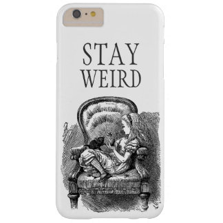Stay weird vintage Alice in Wonderland kitten cat Barely There iPhone 6 Plus Case