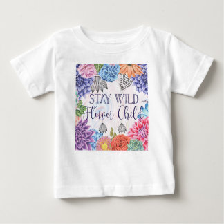 Stay Wild Flower Child - Boho Florals Baby T-Shirt
