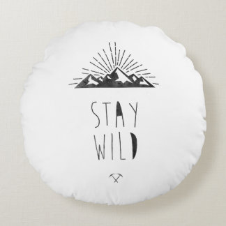 STAY WILD ROUND CUSHION