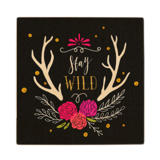 Stay Wild Wood Coaster
