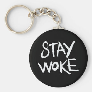 Stay WOKE Key Chain